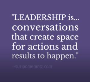 leadership is conversations by suzipomerantz.com