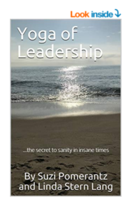 Yoga of Leadership...the secret to sanity in insane times
